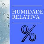 O que devemos saber sobre a humidade relativa