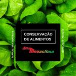 Temperatura e conservação de alimentos