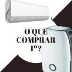 O que comprar primeiro: um desumidificador ou um ar condicionado?