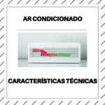 5 Características técnicas de um ar condicionado