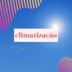 O crescente mercado da climatização