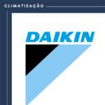 Porque aqui se fala de climatização… Daikin.
