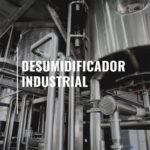 Tipos de desumidificador industrial