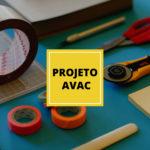 Quais os passos de um projeto de AVAC?