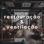 A importância da ventilação num restaurante